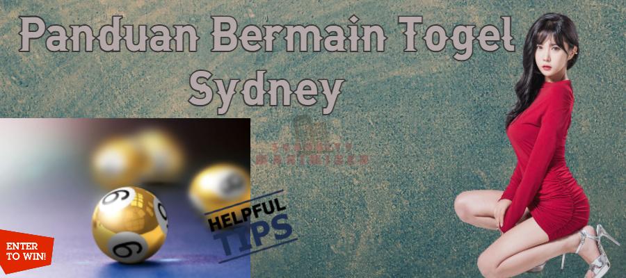 Panduan Bermain Togel Sydney